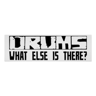 Drums What Else Is There? Poster
