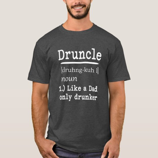 Druncle Funny saying men's uncle shirt