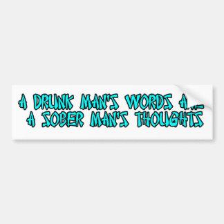 drunk an drinking bumper sticker