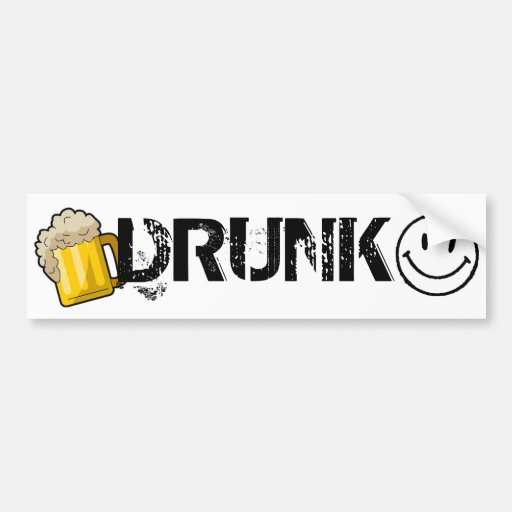 Drunk Bumper Stucker Bumper Stickers