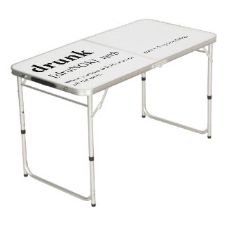 Drunk - Dictionary Meaning Beer Pong Table