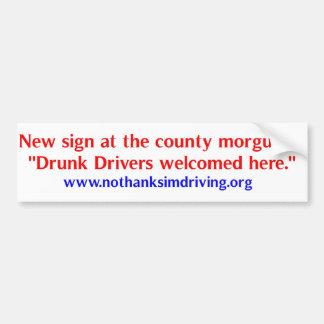 Drunk Drivers Welcome Bumper Sticker
