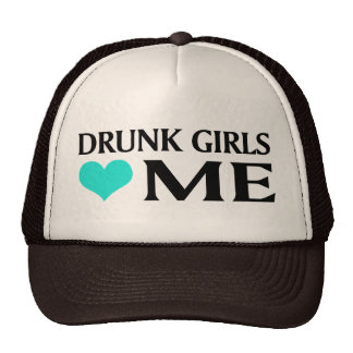 Drunk Girls Love Me Cap