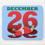 "Drunk Santa ""December 26"" Mousepad"