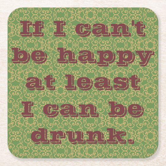 Drunk Sayings Square Paper Coaster