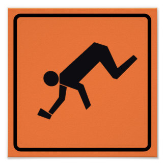 Drunk Zone Highway Sign Posters
