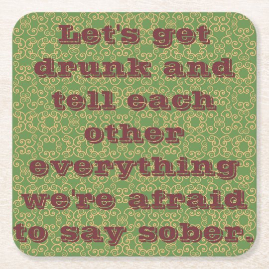 Drunken Sayings Square Paper Coaster