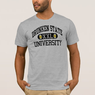 Drunken State Univerity T-Shirt