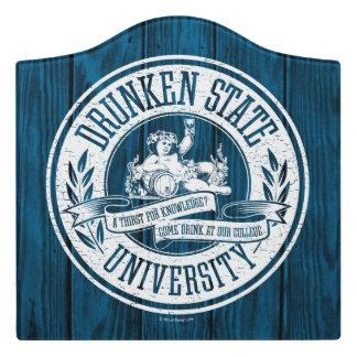 Drunken State University Door Sign