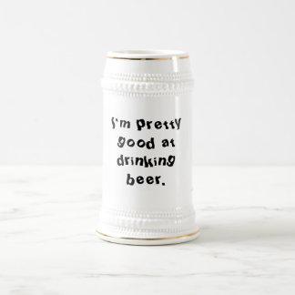 Drunk's motto beer stein