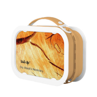 Dry Wood Is Necessary Lunch Box