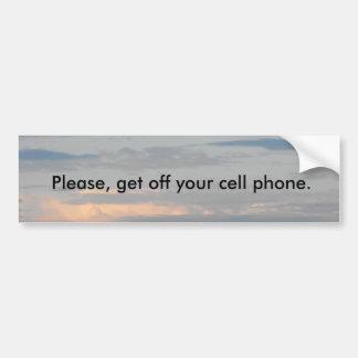 DSCF3448, Please, get off your cell phone. Bumper Sticker