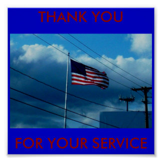 DSCN0543, THANK YOU, FOR YOUR SERVICE POSTER