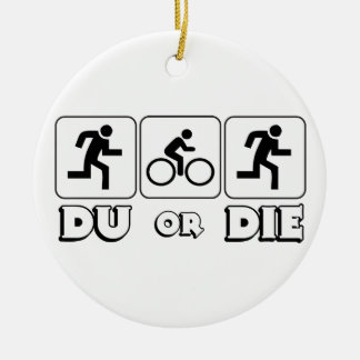 DU or Die Round Ceramic Decoration