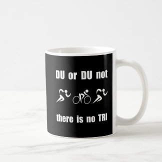 DU or DU not Basic White Mug