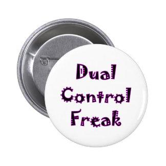 Dual Control Freak Pinback Buttons