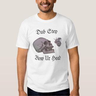 Dub Step Blow Ur Head Tshirt