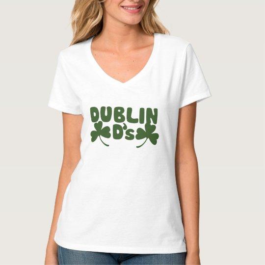 Dublin Ds Irish humour T-Shirt