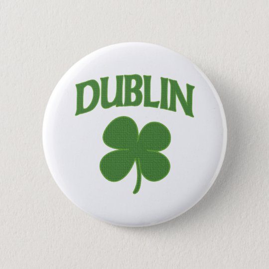 Dublin Irish Shamrock 6 Cm Round Badge