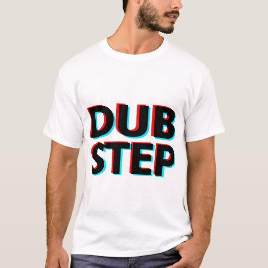 Dubstep 3D text dub step T-Shirt