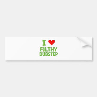 Dubstep Filthy dub step bass techno wobble Bumper Sticker