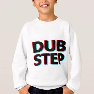 Dubstep Filthy dub step bass techno wobble Sweatshirt