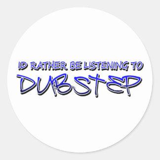 Dubstep remix- Dubstep music-download dubstep Round Sticker