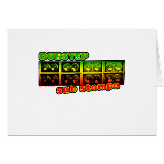 DUBSTEP sub stompa Greeting Card