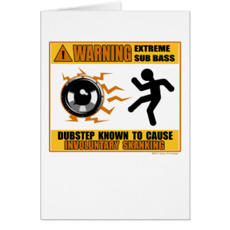 DUBSTEP Warning Extreme Bass Card