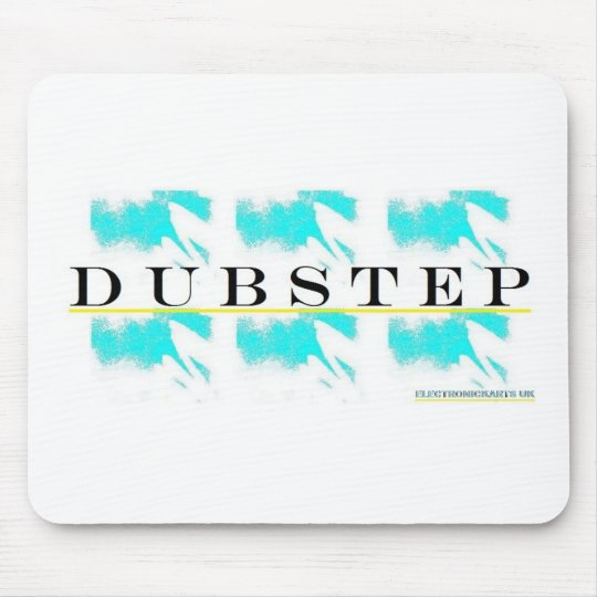 DUBSTEP WITH IT MOUSE PAD
