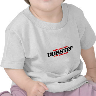 Dubstep Wob Wob Tshirts