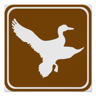 Duck Hunting Highway Sign (2) Poster