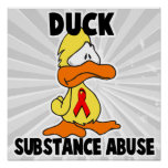 Duck Substance Abuse Posters