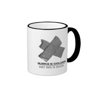 duct tape - silence is golden duct tape is silver ringer mug