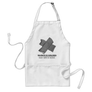 duct tape - silence is golden duct tape is silver standard apron