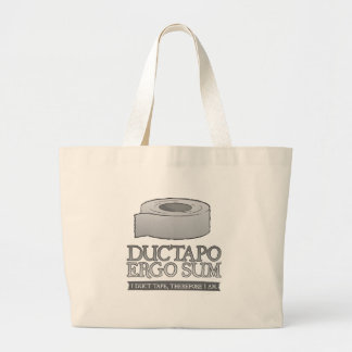 Ductapo Ergo Sum.  I duct tape, therefore I am. Large Tote Bag