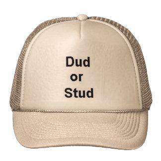 Dud or Stud Cap