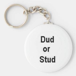 Dud or Stud Keychains
