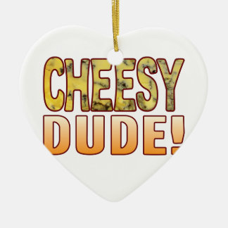 Dude Blue Cheese Christmas Ornament