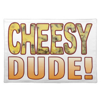 Dude Blue Cheese Placemat