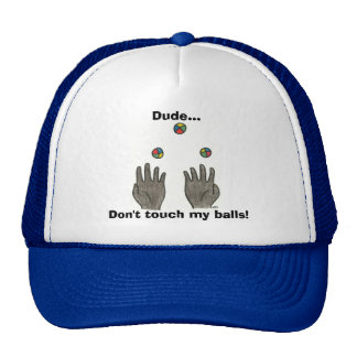 Dude... Don't touch my balls! Cap