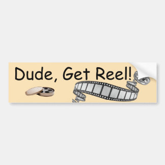 Dude, Get Reel! Bumper Sticker