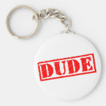 Dude Stamp Key Chain