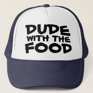 Dude with the Food Barbecue Trucker Hat