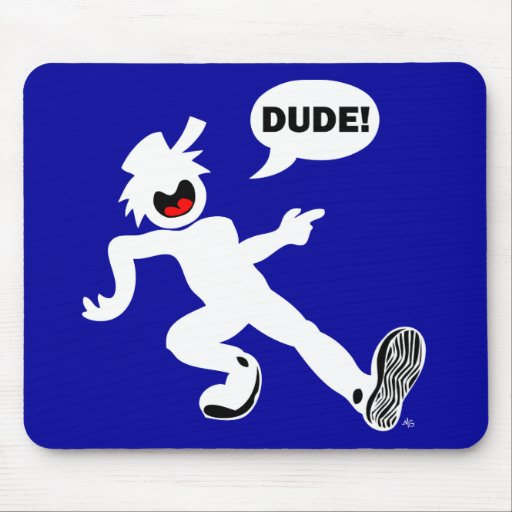 DUDE'N 1B MOUSE PADS