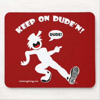 DUDE'N 2b4 Mouse Pad