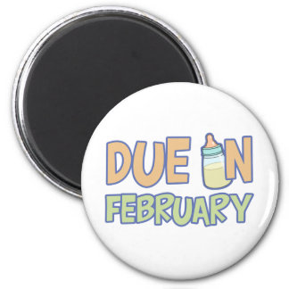 Due In February Magnet
