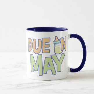 Due In May Mug