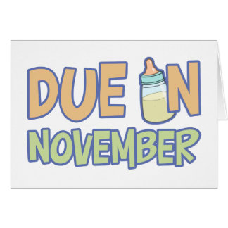 Due In November Greeting Card
