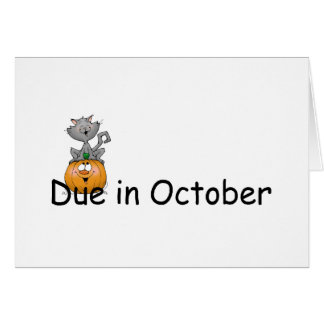 Due In October Greeting Card